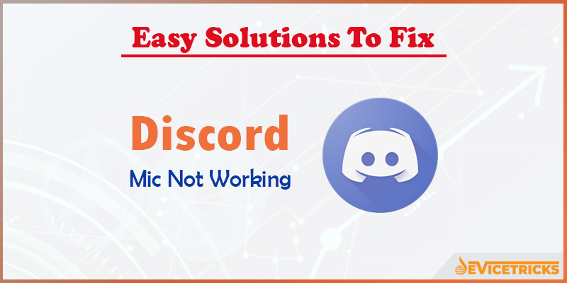 How to Fix Discord Mic Not Working?