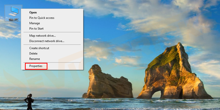 First, open File Explorer > right-click This PC > choose Properties.