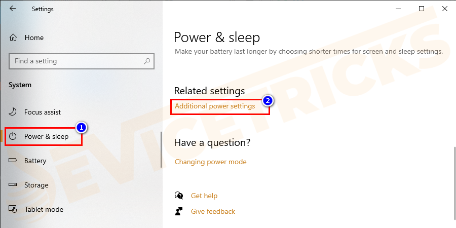 Navigate to Power & sleep > and click Additional power settings.