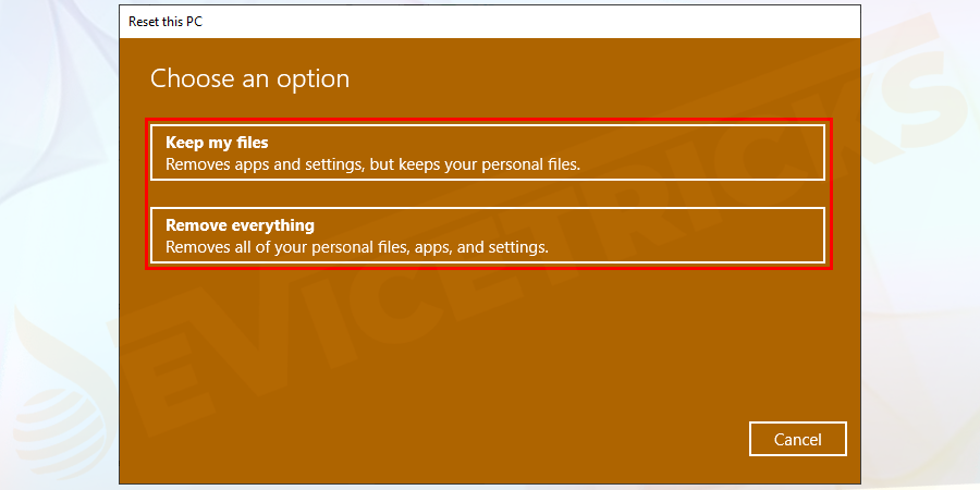 Now select whether to Keep my files or Remove everything.