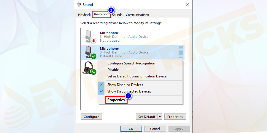 Go to Recording tab > right-click the microphone > select its Properties.